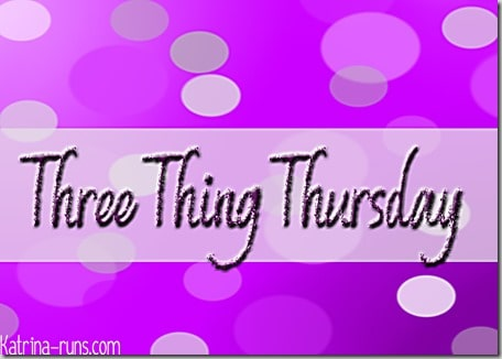 3 thing thursday2