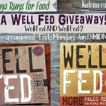 A Well Fed GIVEAWAY!!!!