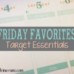 Friday Favorites 18~Target Essentials