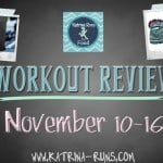 Workout Review Nov. 10-16