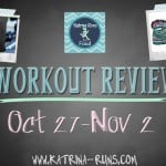 Workout Review Oct 27