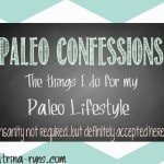 Paleo Confessions: Waiters groan when I walk in.
