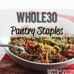 Whole30 Pantry Staples