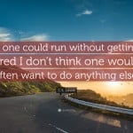 19073-C-S-Lewis-Quote-If-one-could-run-without-getting-tired-I-don-t