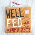 Well Fed Weeknights Coming Soon!