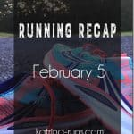 Running recap Feb 5th