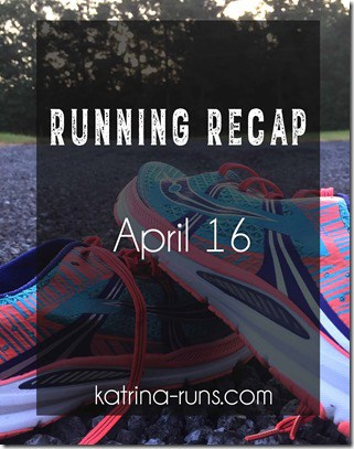 Running recap April 16