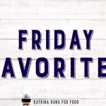 Friday Favorites 32