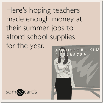 summer-school-teachers-money-supplies-funny-ecard-ljH