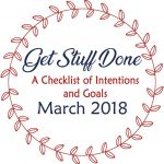 March Get Stuff Done