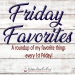 Friday Favorites May